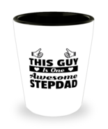 Funny Shot Glass for Stepdad - This Guy / Lady Is One Awesome - 1.5 oz C... - $12.95
