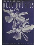 "1939 "" Blue Orchids "" Hoagy Carmichael Guitar Song Ukulele Vintage sheet... - $9.95"