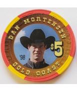 Las Vegas Rodeo Legend Dan Mortensen '98 Gold Coast $5 Casino Poker Chip - $19.95
