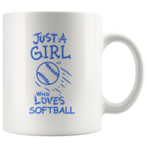 Just a Girl Who Loves Softball 11oz Ceramic Coffee Mug Gift Blue Text - $19.95