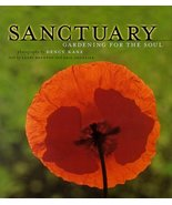 Sanctuary: Gardening for the Soul Kane, Dency; Fournier, Erin and Brunto... - $6.99