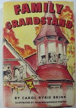 Family Grandstand by Carol Ryrie Brink author of The Pink Motel hc repro dj - $45.00
