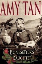 The Bonesetter's Daughter by Amy Tan (2001, Hardcover) - $15.00