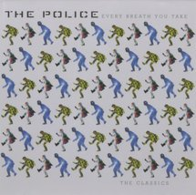 Every Breath You Take: The Classics The Police  - $10.00