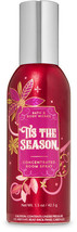 NEW TIS THE SEASON Concentrated Room Spray Bath & Body Works - $12.00