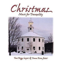CHRISTMAS - Music for Tranquilty by Tami Briggs