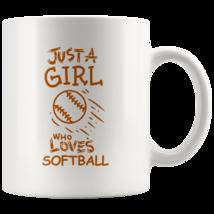 Just a Girl Who Loves Softball 11oz Ceramic Coffee Mug Gift Orange Text - $19.95