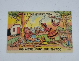 "Curt Teich Comic Linen Postcard ""We Hit The Gypsy Trail.."" C-839 1955 - $7.00"