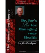 Dr. Joe's Rx for  Managing Your Health [Jan 20, 2006] Joe Prendergast - $12.00
