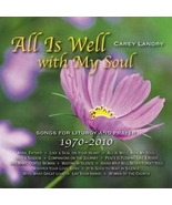 ALL IS WELL WITH MY SOUL by Carey Landry - $23.95