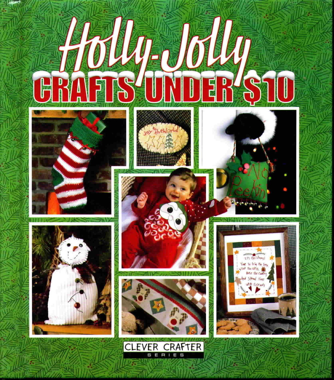 Leisure Arts Holly Jolly Crafts Under $10, First Edition