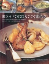 Irish Food & Cooking: Traditional Irish cuisine with over 150 delicious ... - $17.65