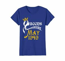 Uncle Shirts -   Queens Are Born In May 1949 - 69th Birthday Gift Shirt Wowen image 2