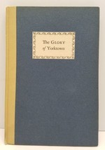 The Glory of Yorktown by Captain Jean Henri Clos USR Hardcover Book 1924... - $29.02