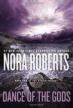 Dance of the Gods (Circle Trilogy) [Paperback] Roberts, Nora image 1