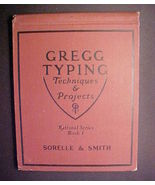 Gregg Typing Techniques & Projects 1931 Sorelle & Smith - $19.97