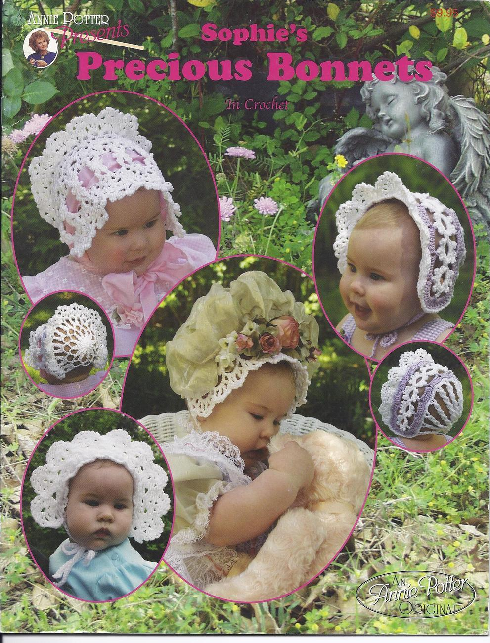 Sophie's Precious Bonnets Crochet Patterns~ Annie Potter~9 Designs