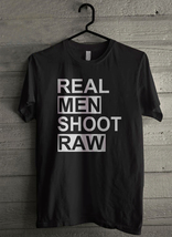 Real Men Shoot Raw - Custom Men's T-Shirt (3571) - $19.13+