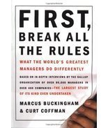 First, Break All the Rules: What the World's Greatest Managers Do Differ... - $11.87