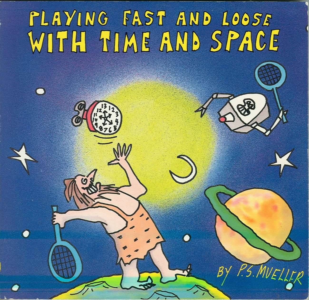 Playing fast and loose with time and space