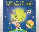 Playing fast and loose with time and space thumb155 crop