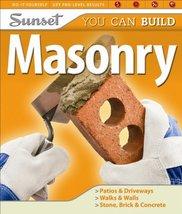 Sunset You Can Build: Masonry Cory, Steve and Editors of Sunset Books - $7.92
