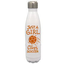 Just a Girl Who Loves Soccer 17oz Stainless Steel Water Bottle Gift Oran... - $34.95