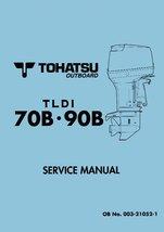 TOHATSU TLDI 70B 90B Outboard Workshop Repair Service Manual PDF - $13.99