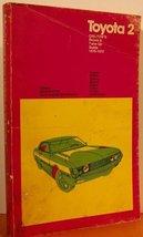Chilton's repair and tune-up guide: Toyota 2 Chilton Book Company - $6.42