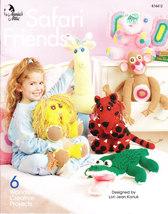 *Crochet Safari Friends -  Annie's Attic 2004 - $5.99