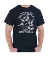 Fun With Three Holes Funny Shirt Cool Gift Idea Bowling Edgy T Shirt - $13.99+