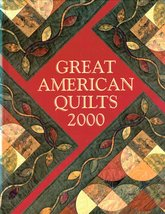 Great American Quilts 2000 Hardcover Book 0848718925, 978-0848718923  *New* - $17.95