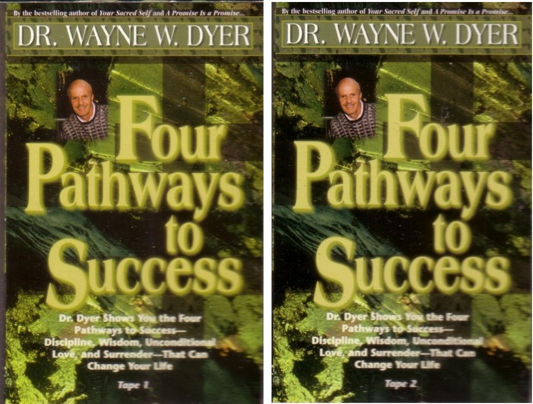 4 Pathways to Success Succeed in Life Use Discipline Wisdom Wayne Dyer Cassettes