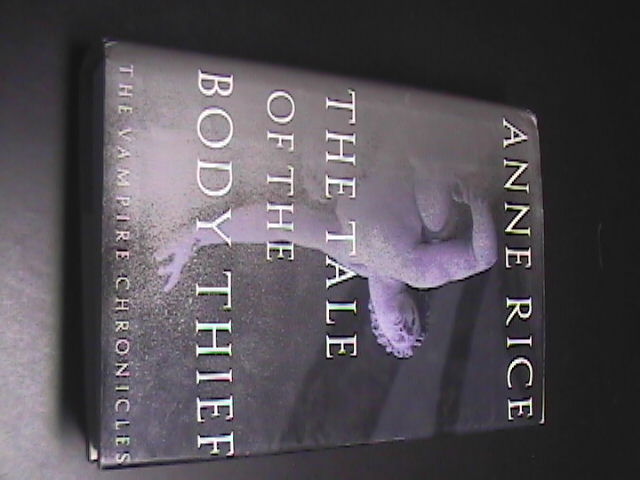 Book rice tale of the body thief 1st edition hcdj 01