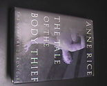 Book rice tale of the body thief 1st edition hcdj 01 thumb155 crop