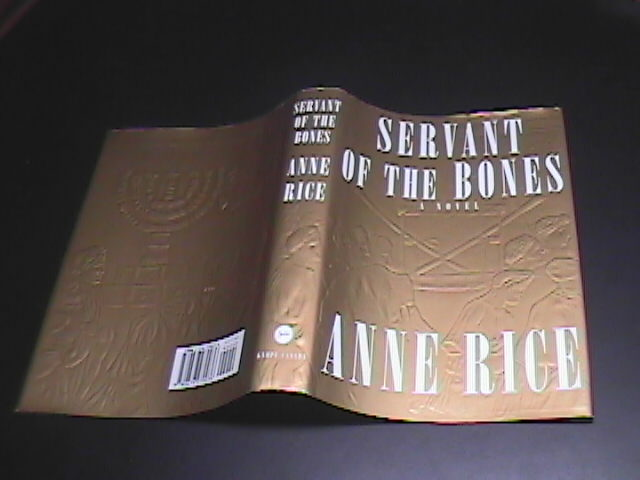 Anne Rice Servant Of The Bones 1996 Knopf First Edition Hardcover & Dust Jacket