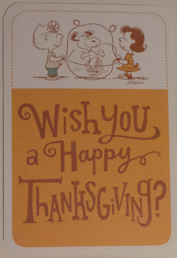 "Greeting Thanksgiving Card Peanuts ""Wish you a Happy Thanksgiving?"""