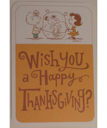 "Greeting Thanksgiving Card Peanuts ""Wish you a Happy Thanksgiving?"" - $3.59"