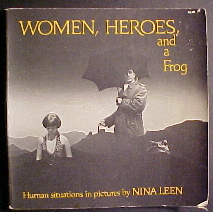 Women, Heroes, and a Frog by Nina Leen