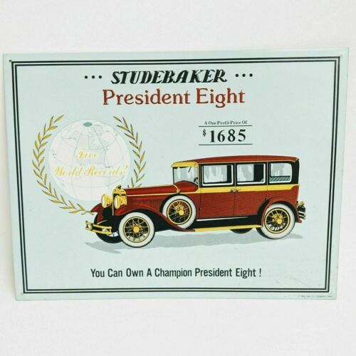 """Vintage Studebaker You can Own a President Eight $1685 Tin Sign 16"""" x 12"""" - $18.52"""