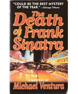 The Death of Frank Sinatra by  Michael Ventura 0312964749 - $2.00