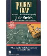 Tourist Trap by Julie Smith 0804109303 - $2.00
