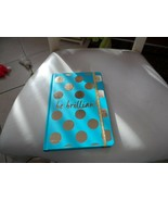 "Teal and gold ""Be Brilliant"" journal by Charming Charlie 8.25"" x 5.75"" - $12.00"
