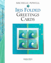 IRIS FOLDING BY MICHELLE POWEL paper IRIS FOLDING 1 crafts quilling hobby - $11.88