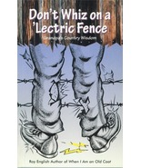 Don't Whiz on a 'lectric Fence - $6.95