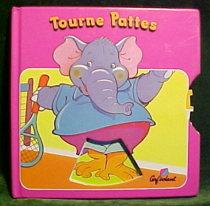 TOURNE PATTES-(TURN THE FEET) FRENCH BOARD BOOK