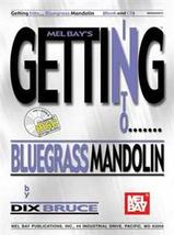 Getting Into Bluegrass Mandolin Book w/CD Set/Dix Bruce - $17.95