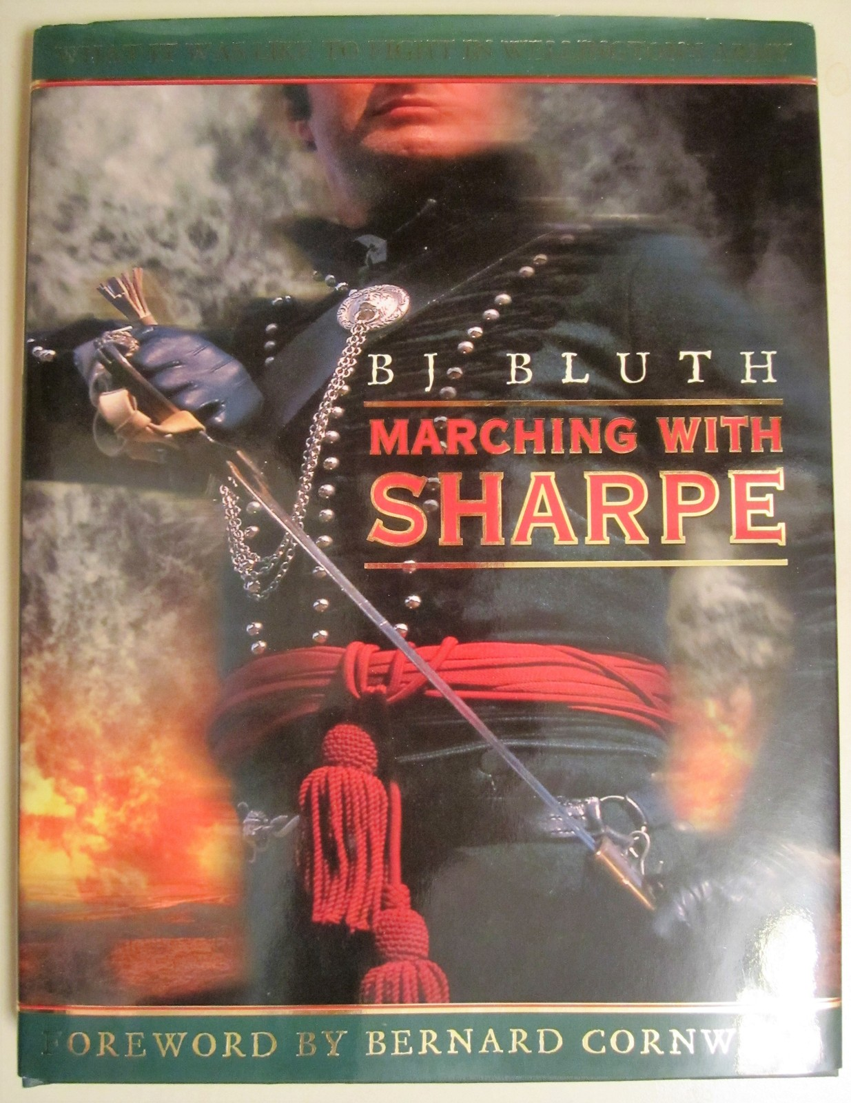 Marching with Sharpe - B.J. Bluth - Hardcover