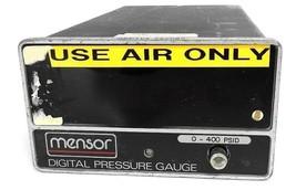 MENSOR 11603-001 DIGITAL PRESSURE GAUGE 11603001, 0-400 PSID