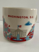 Starbucks Washington DC You Are Here YAH Series Coffee Tea Mug Cup 2014 ... - $12.00